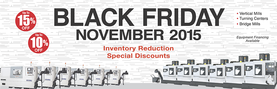 Black Friday Machine Tool Sale, 15% discount, 10% discount, inventory reduction, special discounts